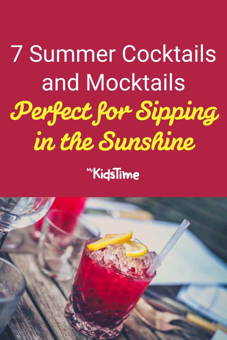 7 Summer Cocktails Perfect for Sipping in the Sunshine - Mykidstime