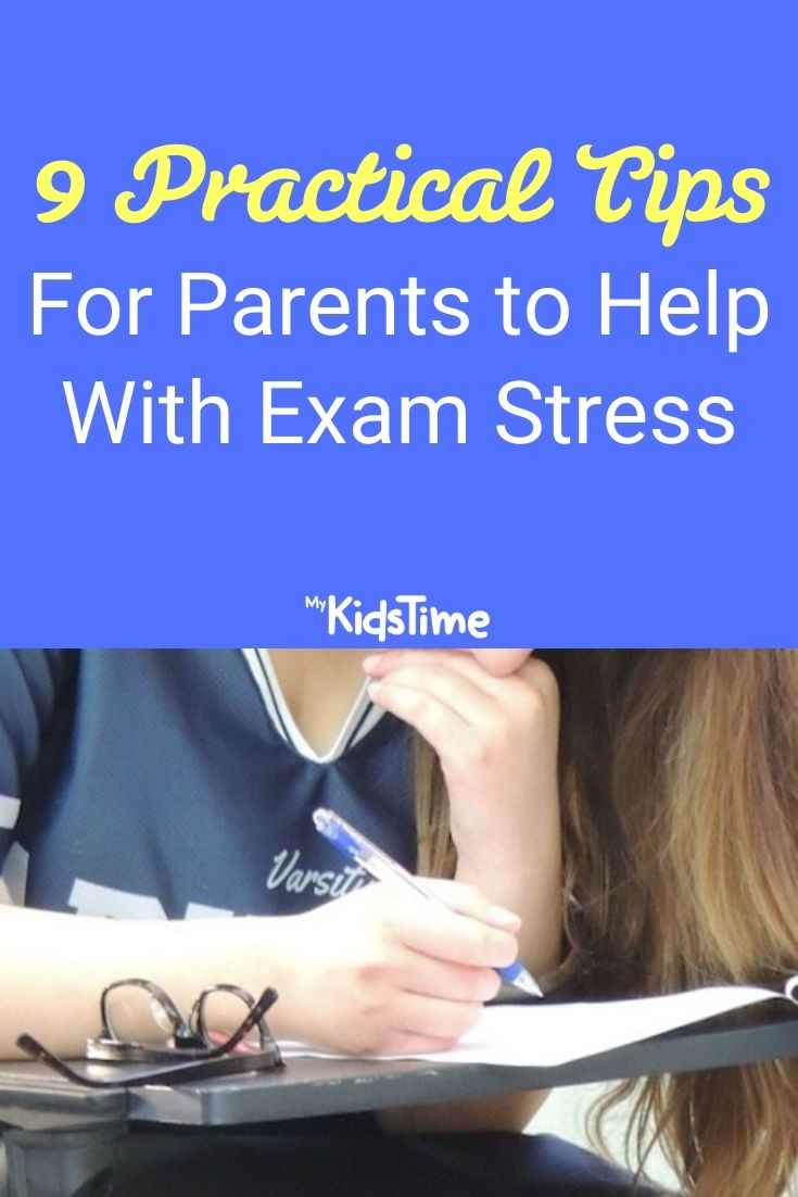 9 Practical Tips For Parents to Help With Exam Stress