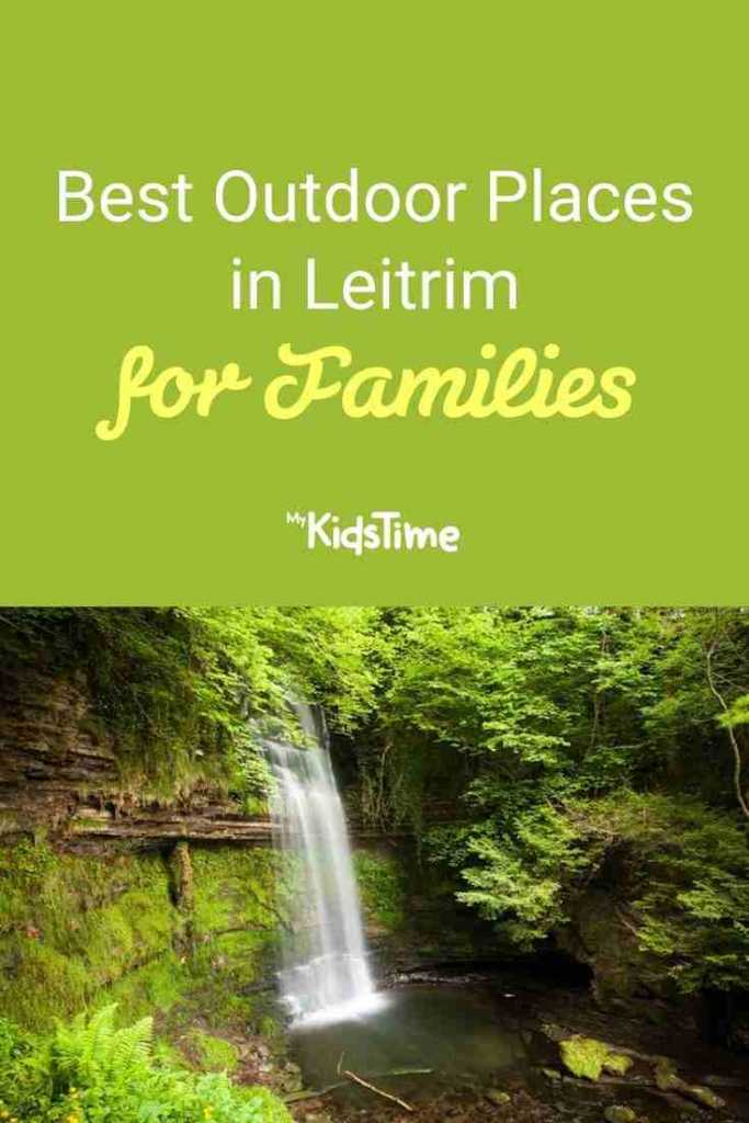 Best Outdoor Places in Leitrim for Families