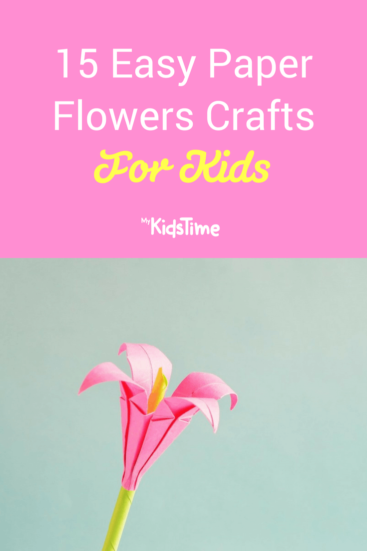 15 Easy Paper Flowers Crafts For Toddlers Preschoolers And Bigger Kids