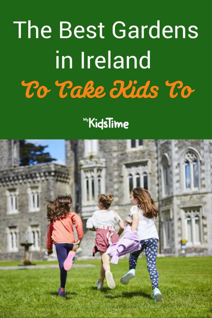 The Best Gardens in Ireland to Take Kids To