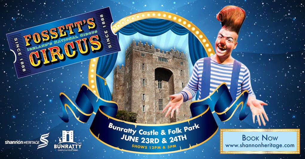 Shannon Heritage Fossetts Circus at Bunratty Castle and Folk Park