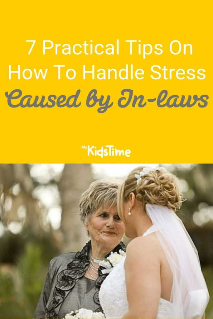7 practical tips to help handle stress by inlaws