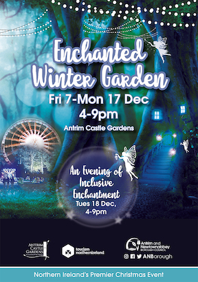 Enchanted Winter Garden Antrim inclusive