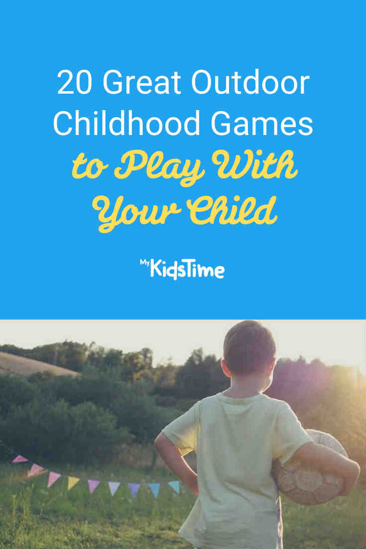 20 Great Outdoor Childhood Games to Play With Your Child - Mykidstime