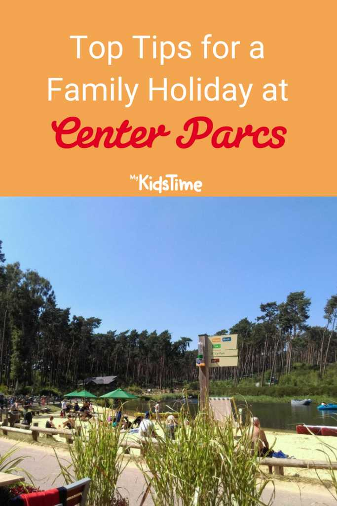 Top Tips for a Family Holiday at Center Parcs