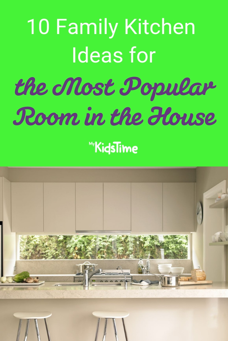 10 Family Kitchen Ideas for the Most Popular Room in the House