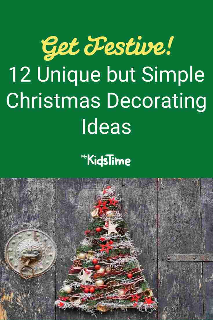 12 Unique But Simple Christmas Decorating Ideas - Mykidstime