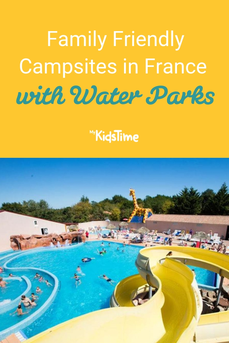 Family Friendly Campsites in France with Water Parks