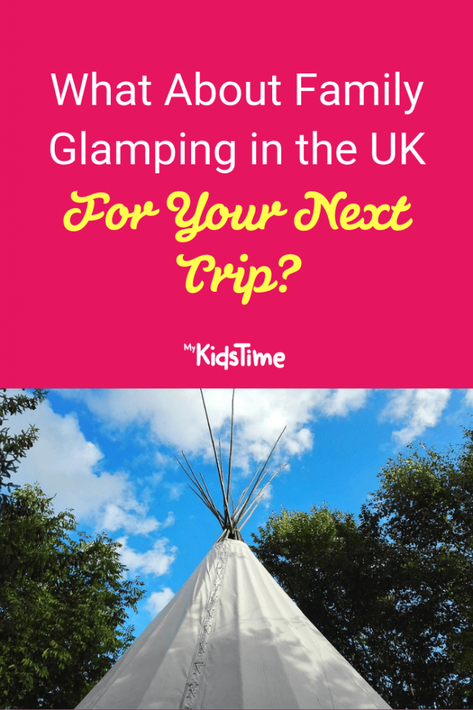 Mykidstime family glamping in the UK