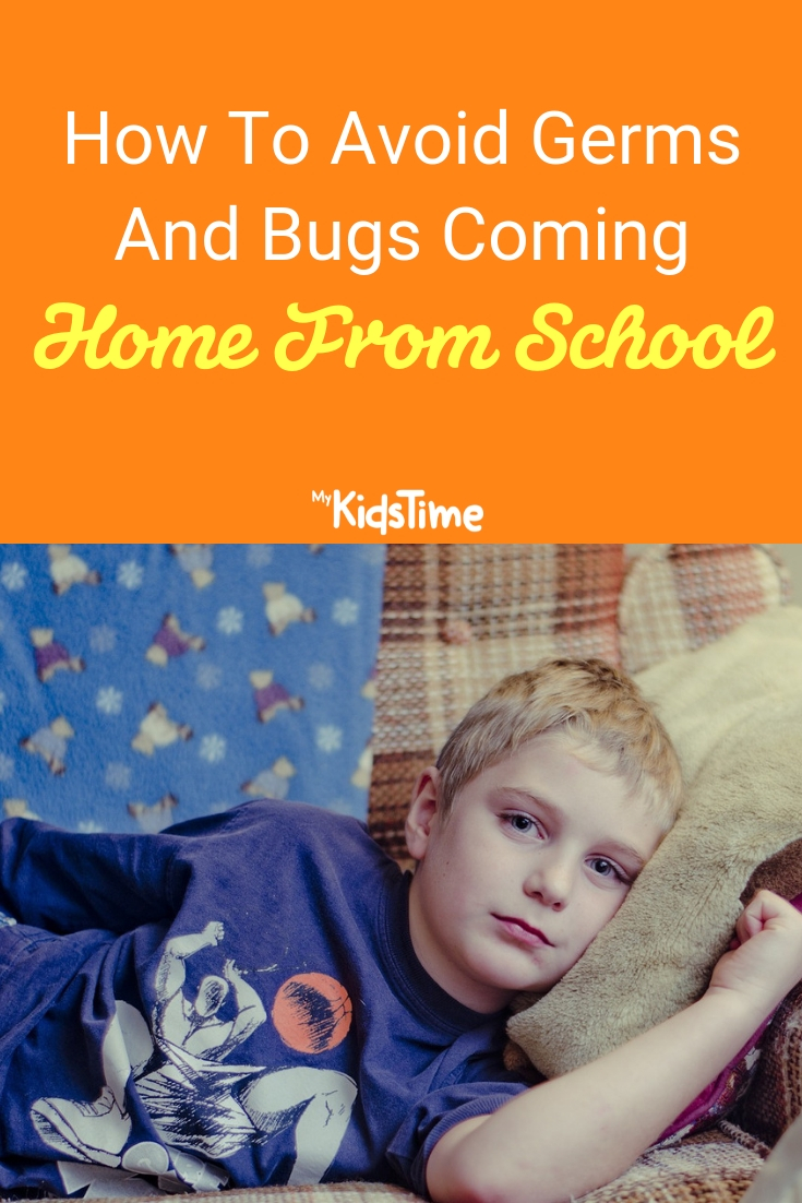 How To Avoid Germs And Bugs Coming Home From School