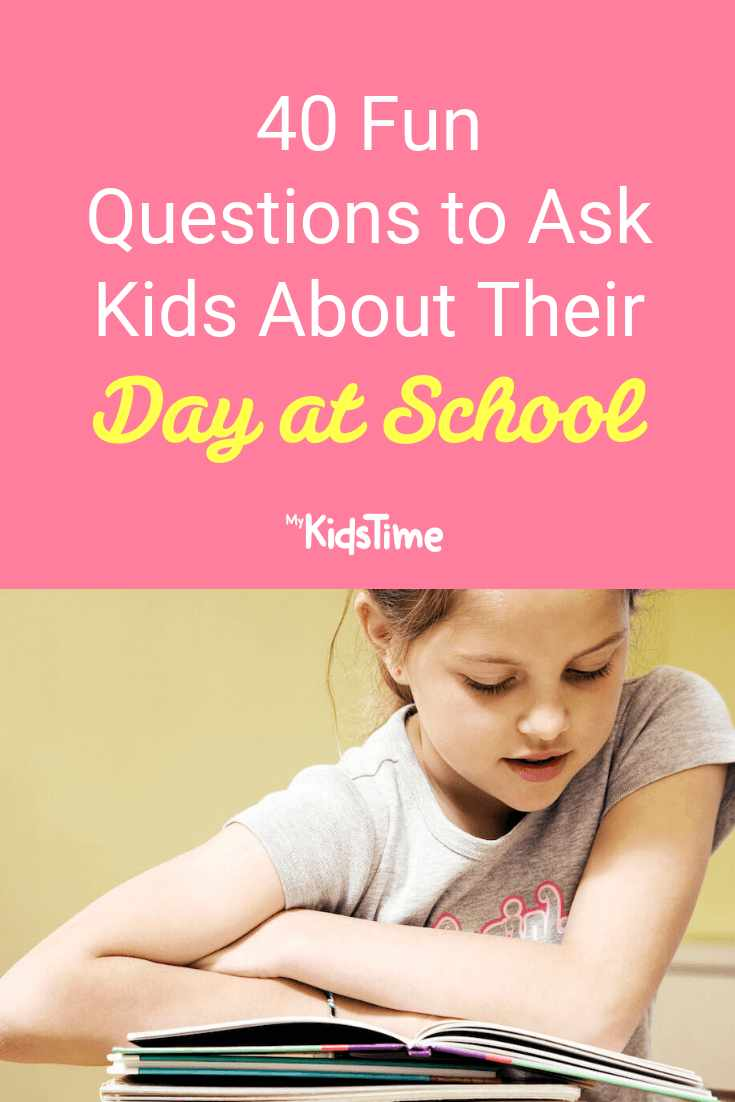 questions to ask kids about their day at school