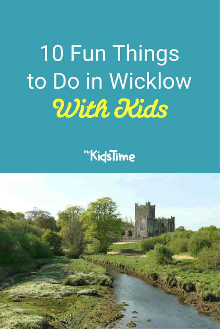 10 Fun Things to Do in Wicklow With Kids - Mykidstime