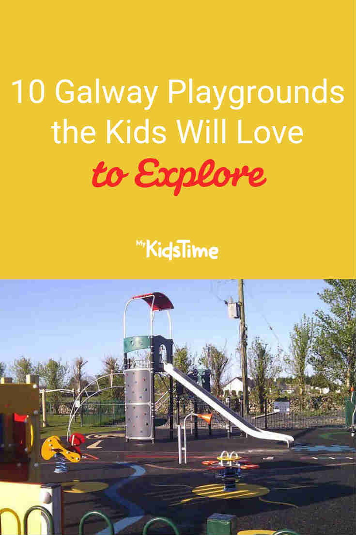 10 Galway Playgrounds the Kids Will Love to Explore - Mykidstime
