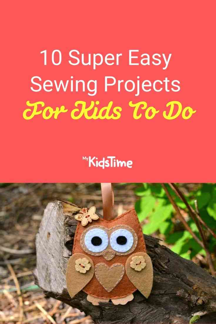 10 Super Easy Sewing Projects For Kids To Do