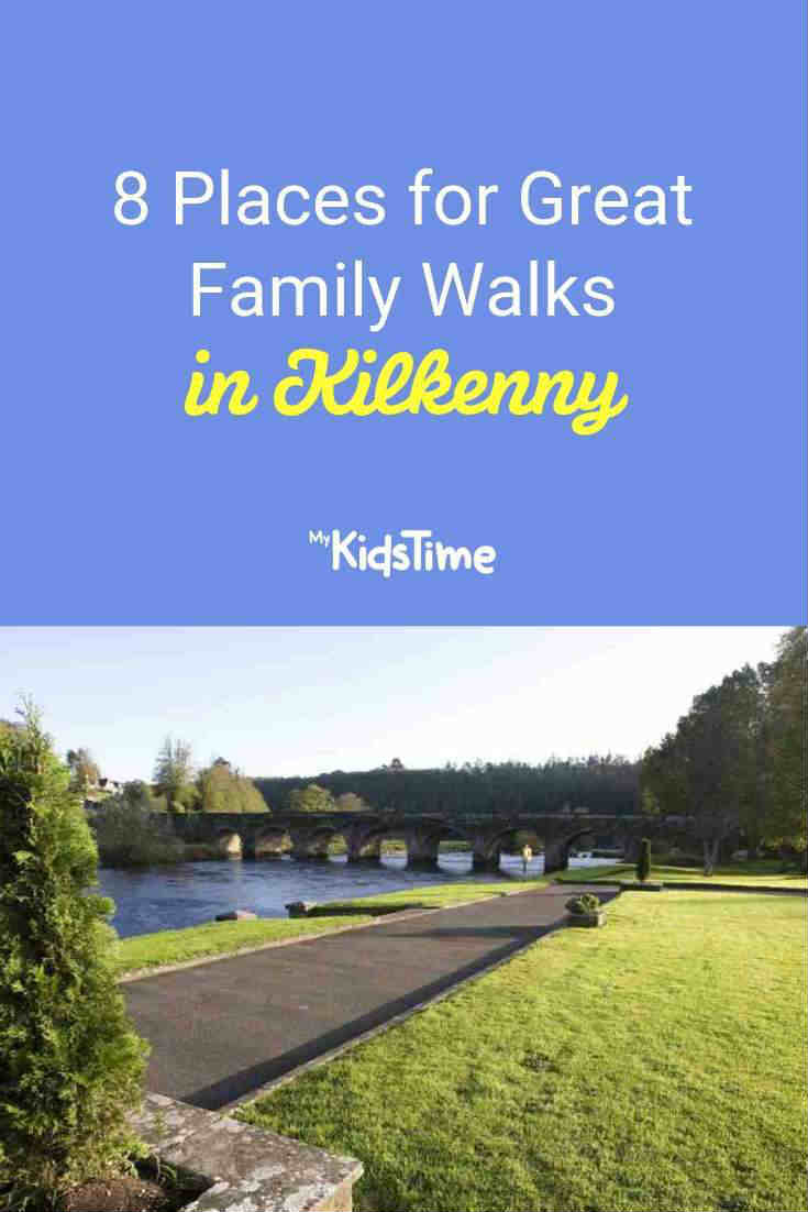 8 Places for Great Family Walks in Kilkenny - Mykidstime