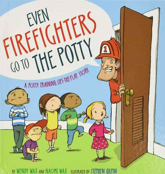 Even Firefighters go to the Potty (1)