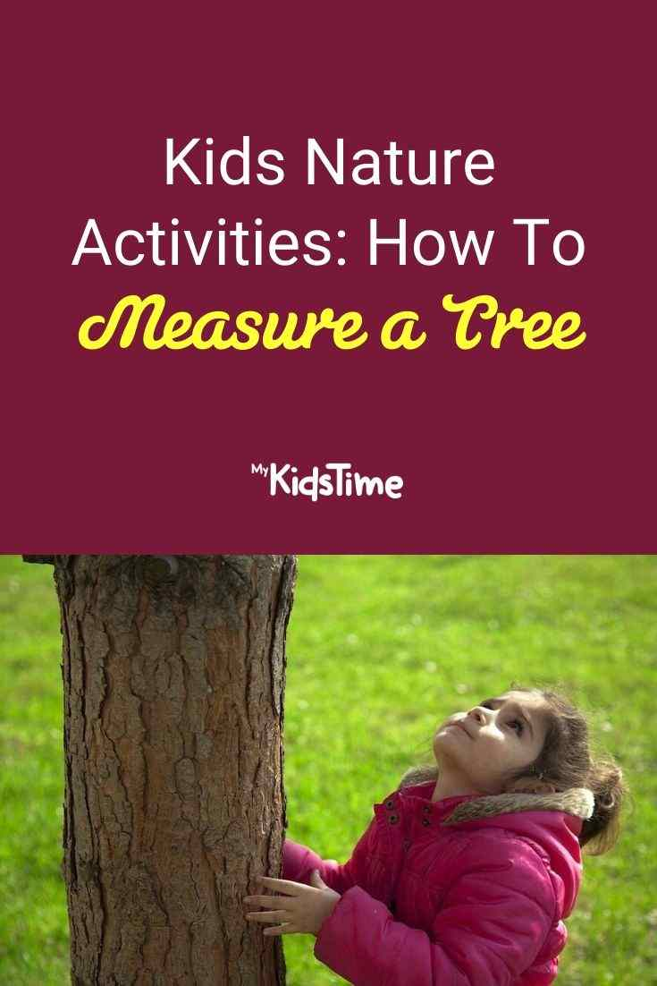 Kids Nature Activities How To Measure a Tree