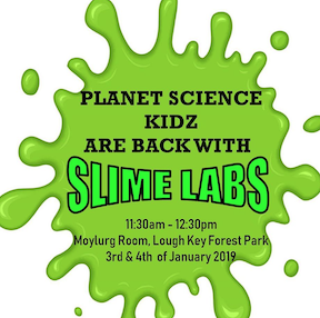Slime Lab at Lough Key