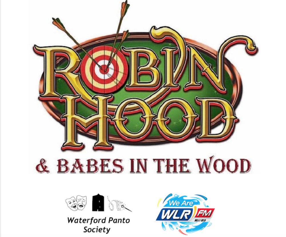 Robin Hood Waterford Panto 2019 Waterford Panto Society