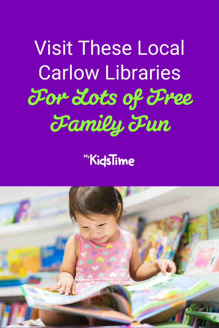 Visit These Local Carlow Libraries For FREE Family Fun - Mykidstime