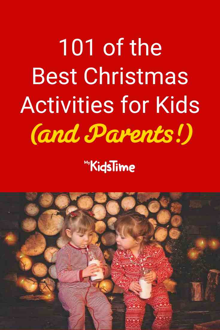 101 of the Best Christmas Activities For Kids (and Their Parents) - Mykidstime