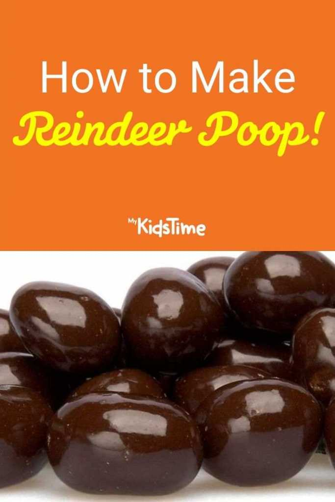 How to make reindeer poop