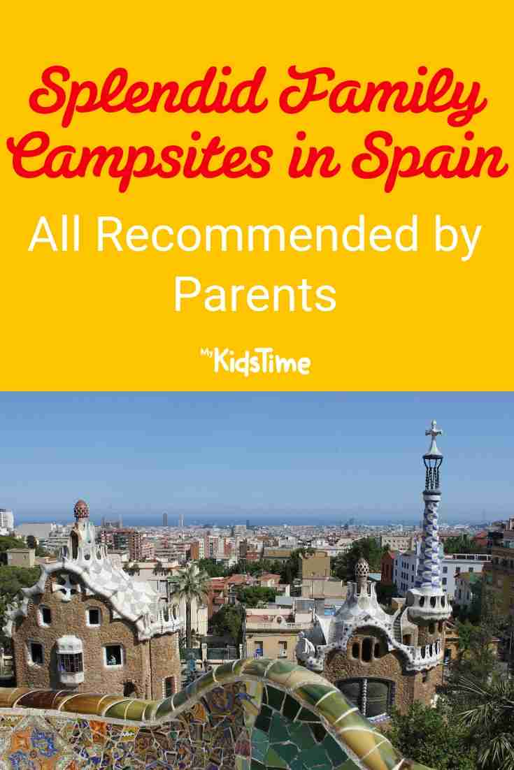 Splendid Family Campsites in Spain All Recommended by Parents