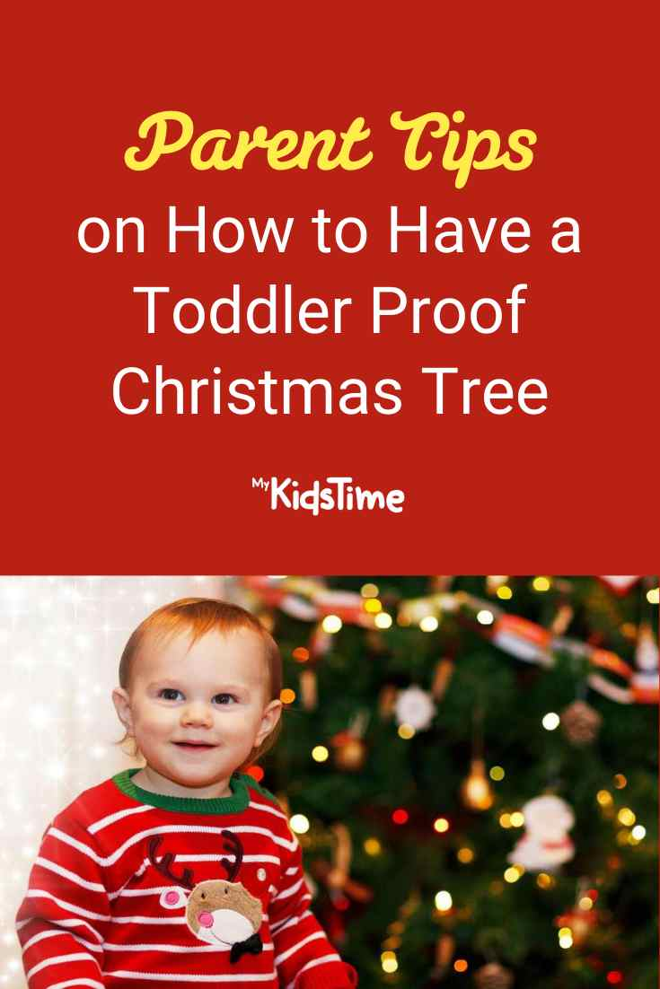 Tips from Parents on How to Have a Toddler Proof Christmas Tree - Mykidstime