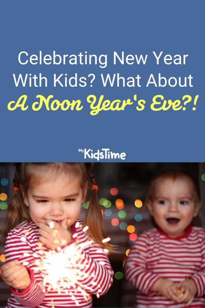 noon new year's eve with kids pinterest