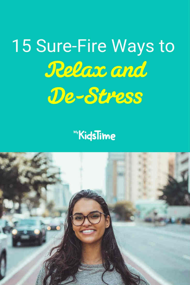 15 Ways to Relax and De-Stress - Mykidstime