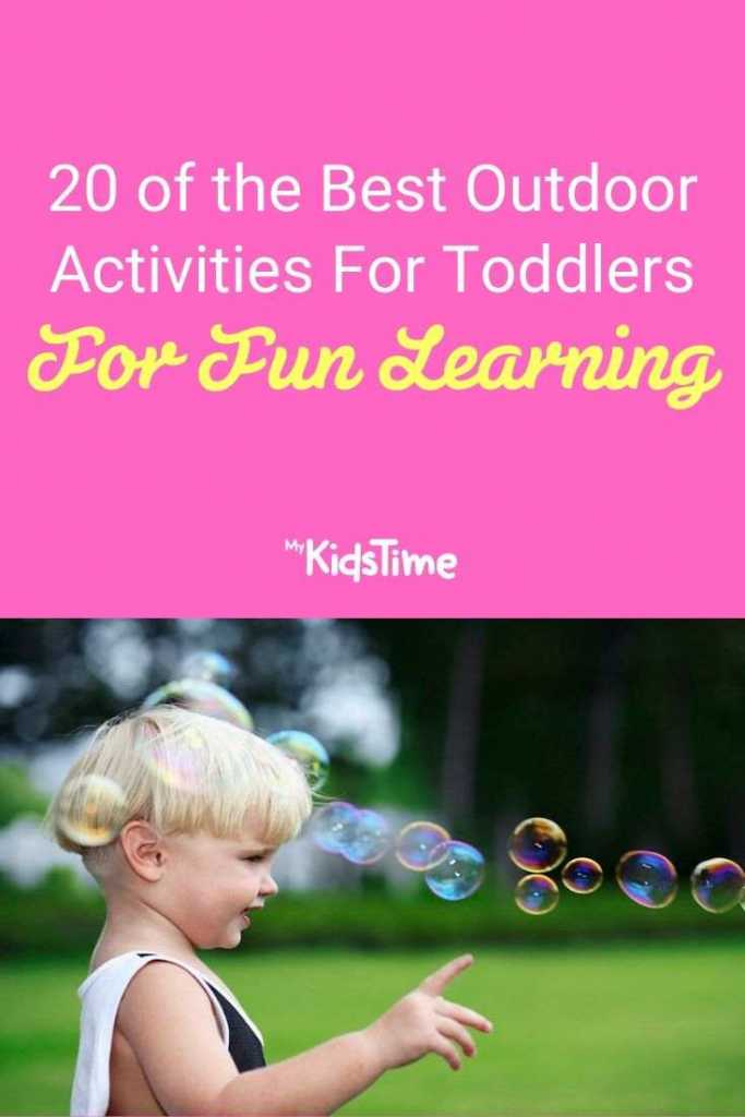 20 Of The Best Outdoor Activities For Toddlers For Fun Learning