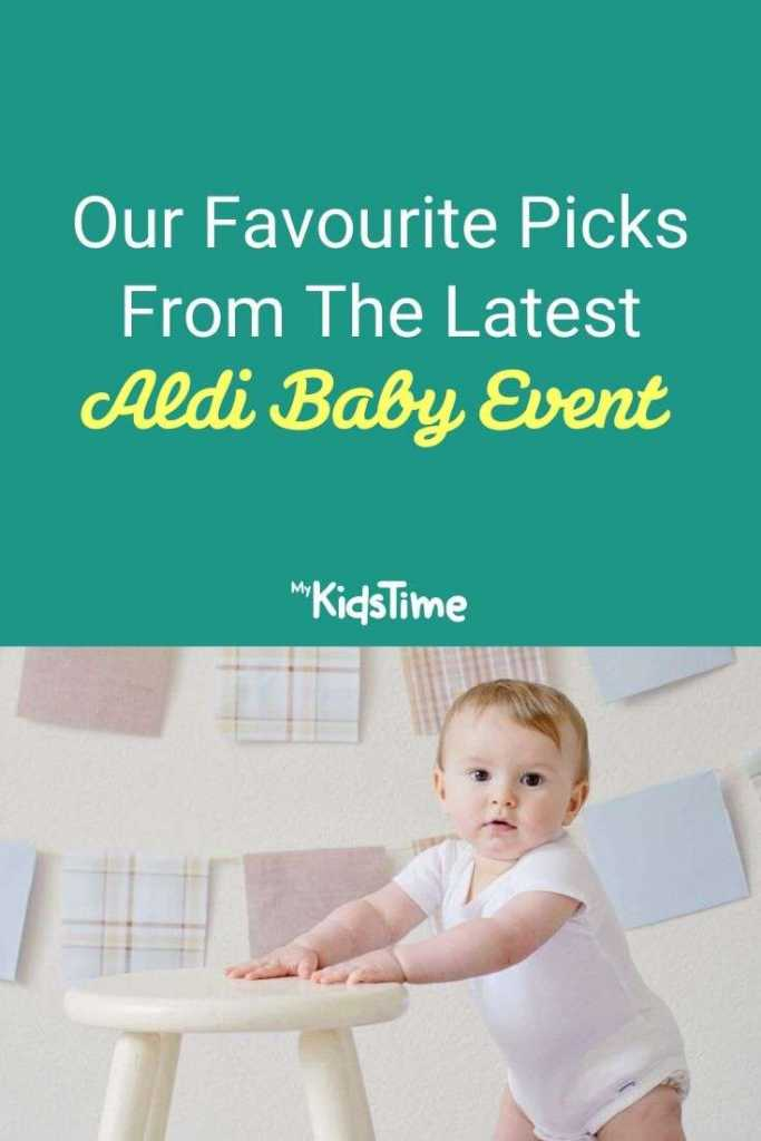 Our Favourite Picks from The Latest Aldi Baby Event