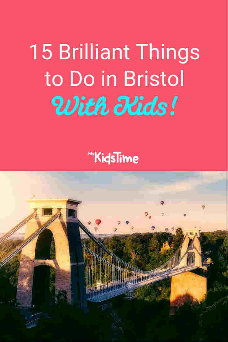 Things to Do in Bristol with Kids - Mykidstime