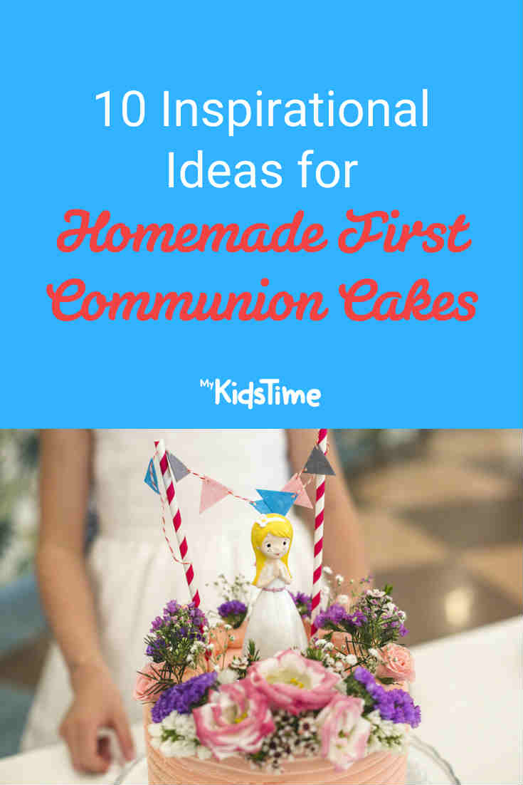 10 Inspirational Ideas for Homemade First Communion Cakes - Mykidstime (1)