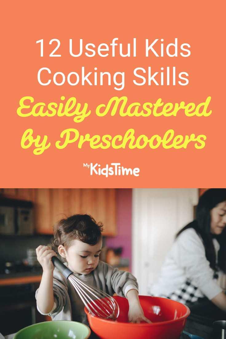 12 Useful Kids Cooking Skills Easily Mastered by Preschoolers - Mykidstime
