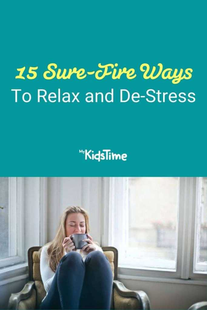 15 Sure-Fire Ways To Relax and De-Stress