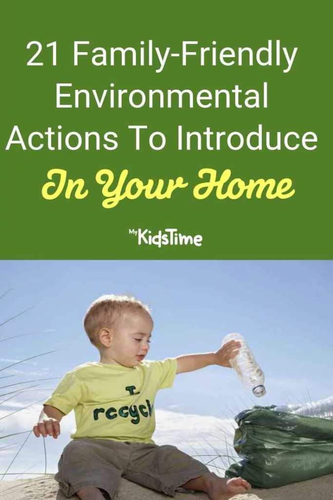 21 suggestions for family-friendly environmental actions to take in your home