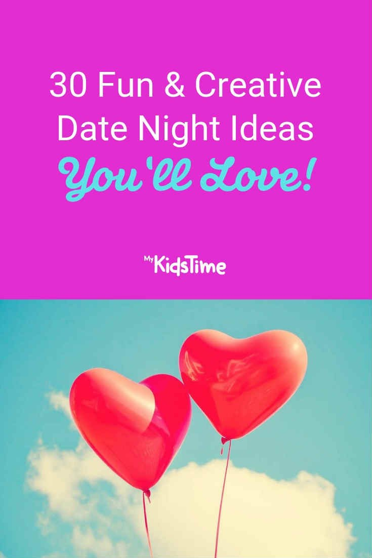 30 Date Night Ideas - Mykidstime