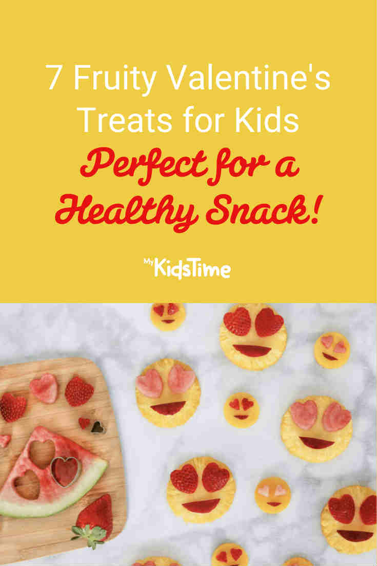 7 Fruity Valentines Treats for Kids - Mykidstime