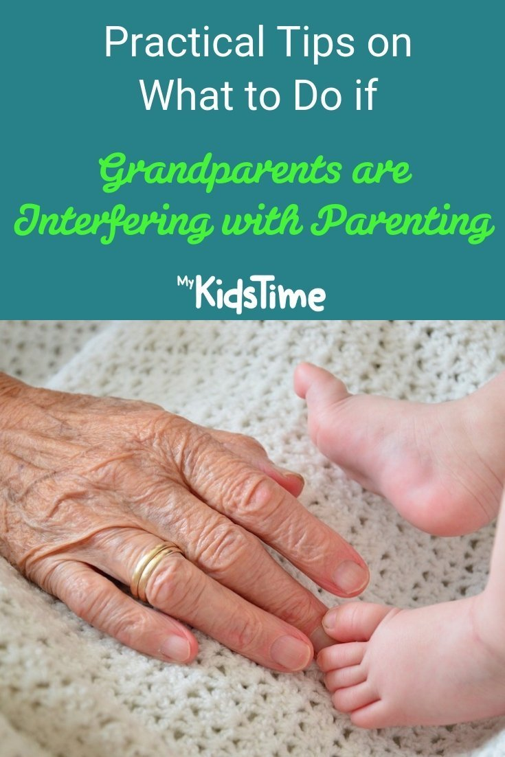 Practical tips on what to do if grandparents are interfering with parenting