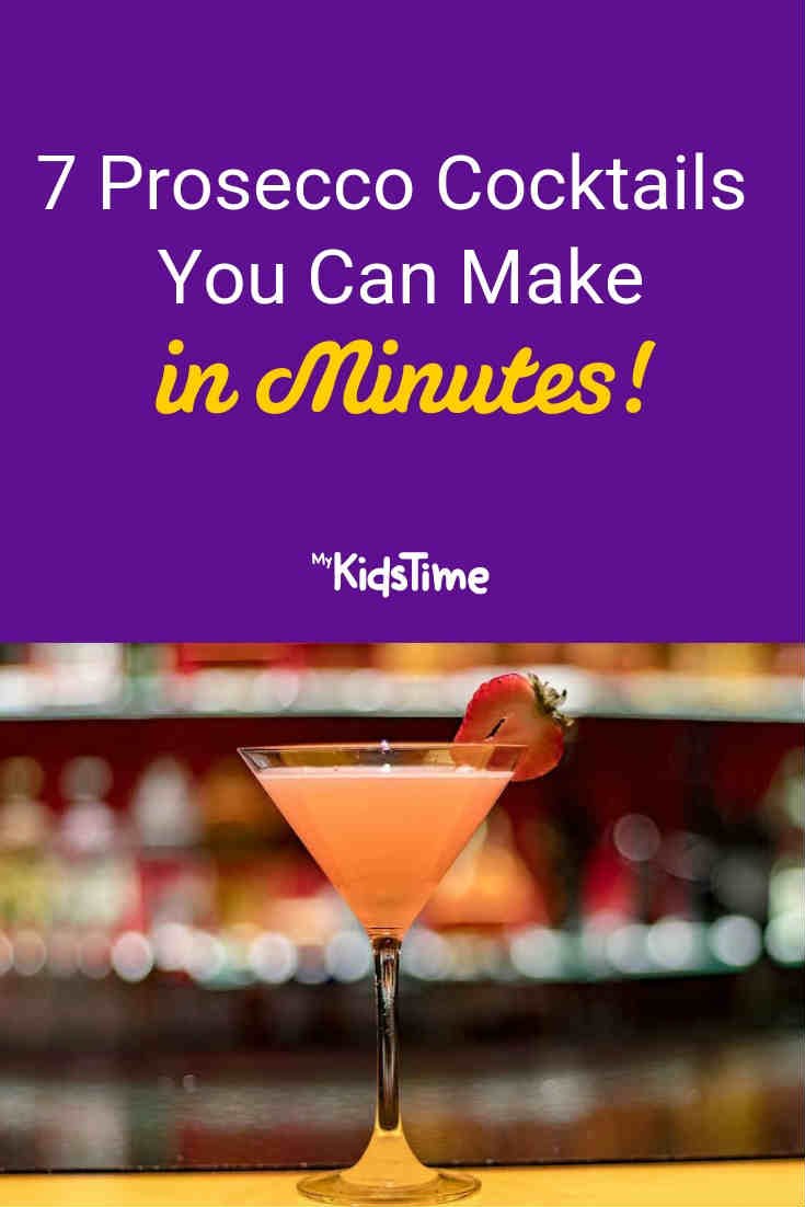 Prosecco cocktails you can make at home - Mykidstime