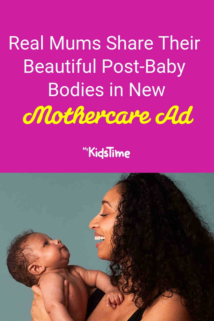 Real post-baby bodies in Mothercare ad - Mykidstime