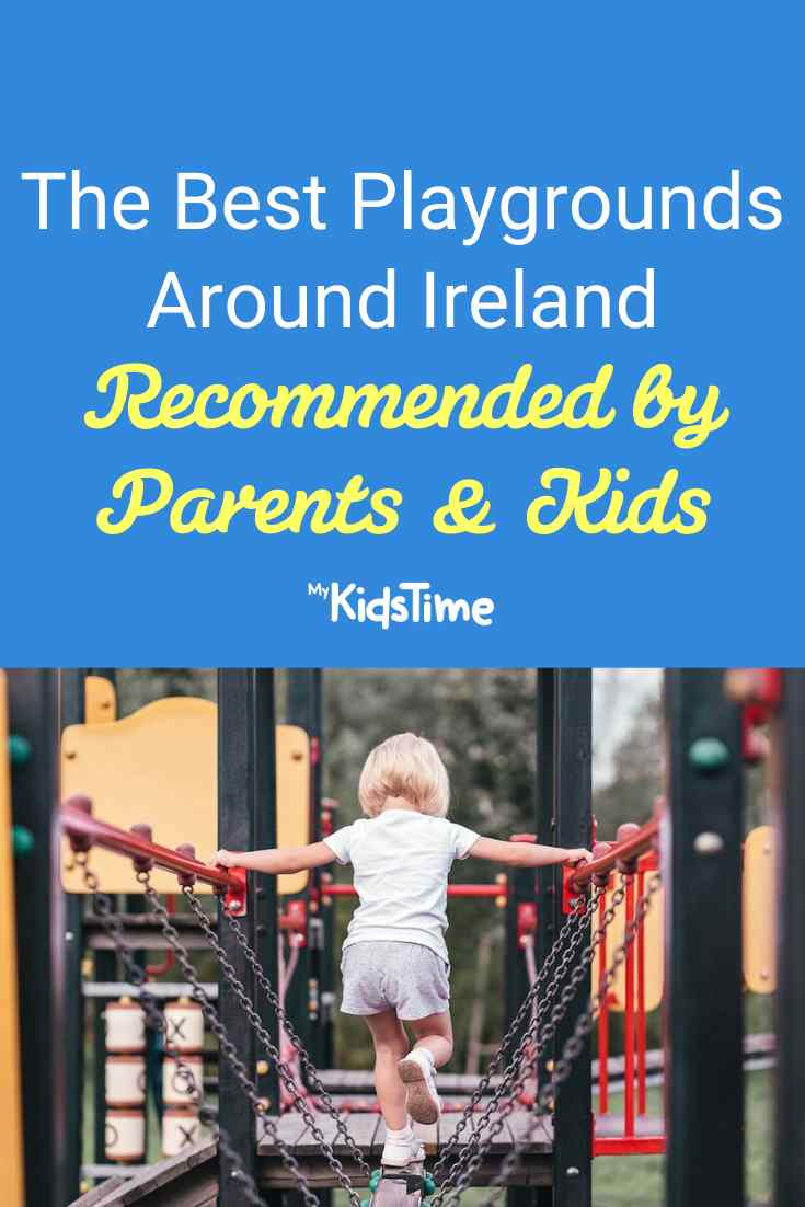 The Best Playgrounds In Ireland Recommended by Parents & Children
