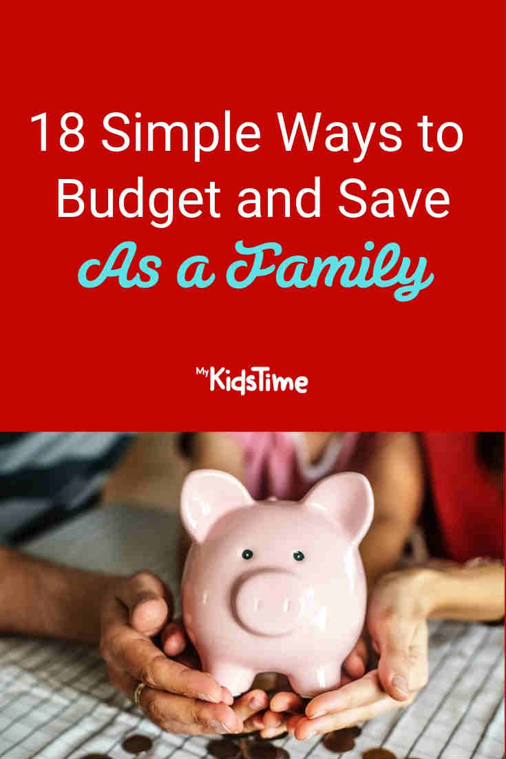 18 Simple Ways to Budget and Save as a Family - Mykidstime