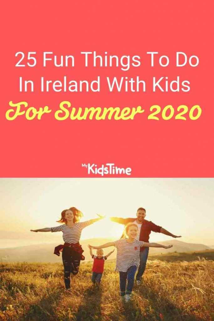 25 fun things to do in ireland with kids summer 2020