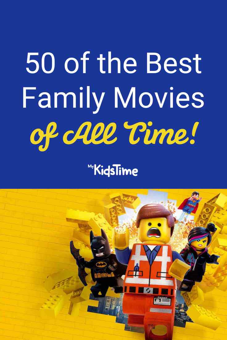 50 of the Best Family Movies of All Time - Mykidstime
