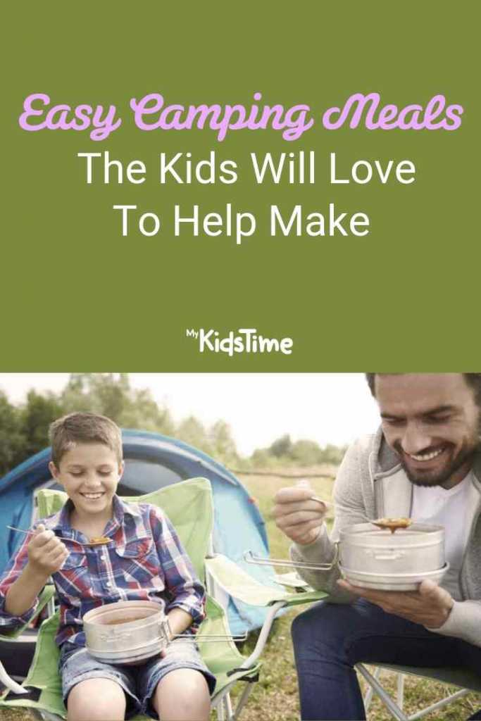 Easy Camping Meals The Kids Will Love To Help Make