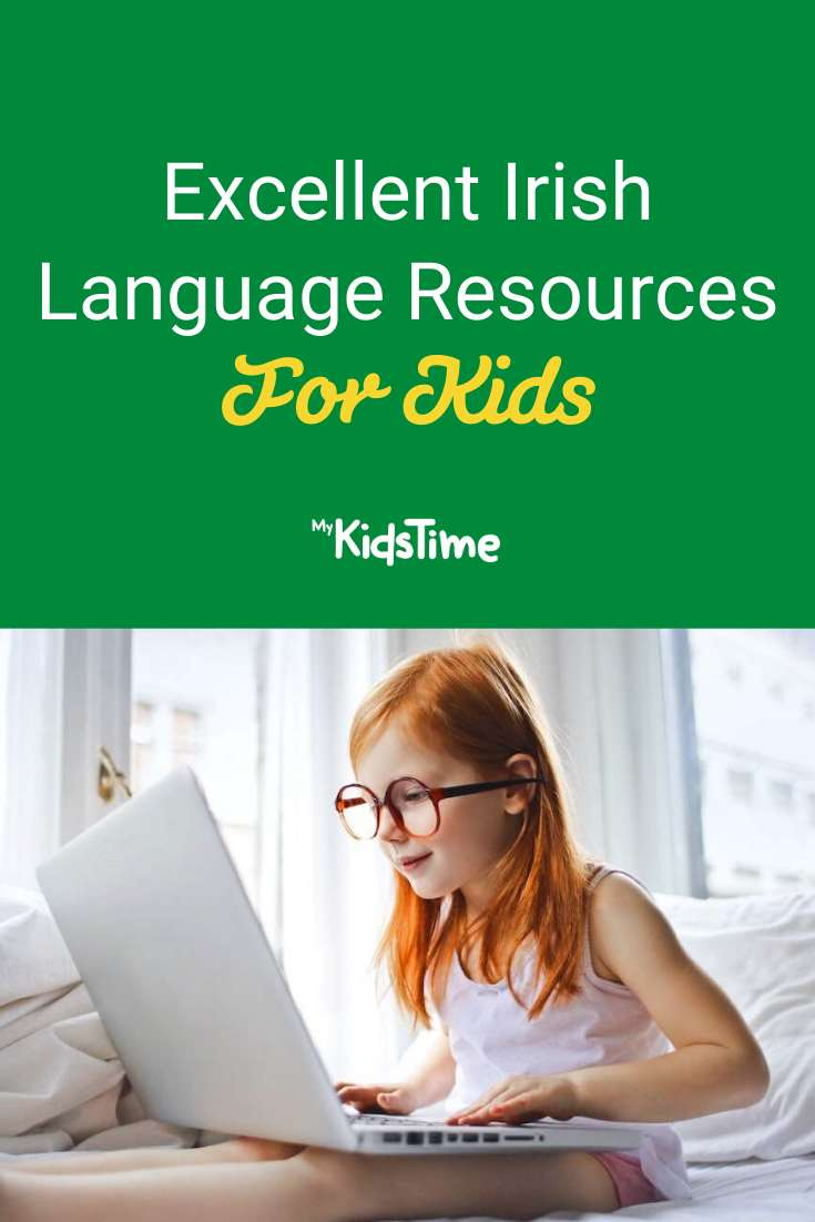 Excellent Irish Language Resources for Kids Learning At Home - Mykidstime