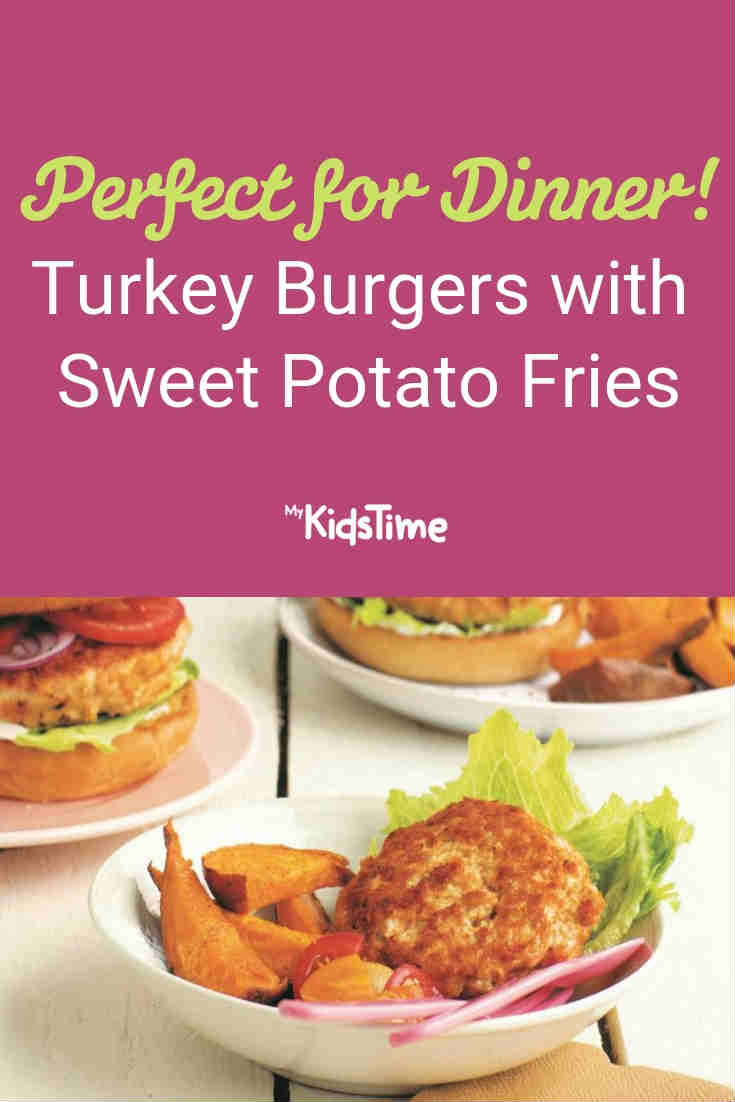 Recipe for Turkey burgers with sweet potato fries - Mykidstime